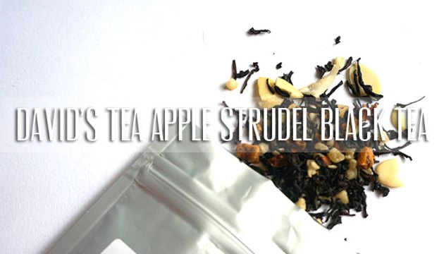 David's Tea Apple Strudel Black Tea | uptherollercoaster.com