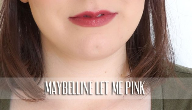 Maybelline Lipstick Swatch - Let Me Pink | uptherollercoaster.com