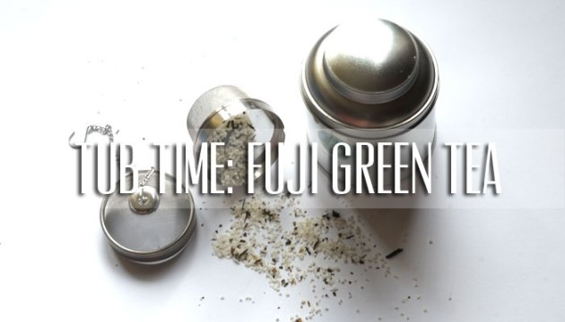 The Body Shop Fuji Green Tea Bath Tea Review | uptherollercoaster.com